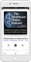 Healthcare Policy Podcast